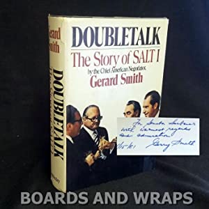 Doubletalk The Story of SALT I by the Chief American Negotiator