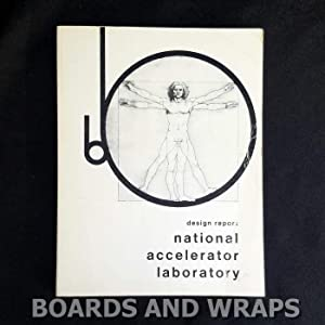 National Accelerator Laboratory, Design Report, Second Printing July 1968.