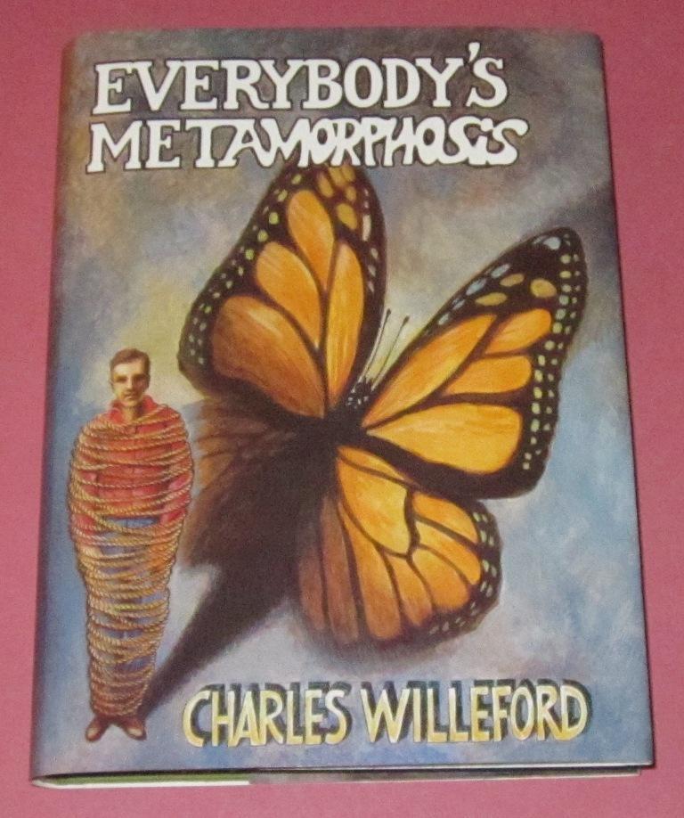Everybody's Metamorphosis Willeford, Charles Near Fine Hardcover