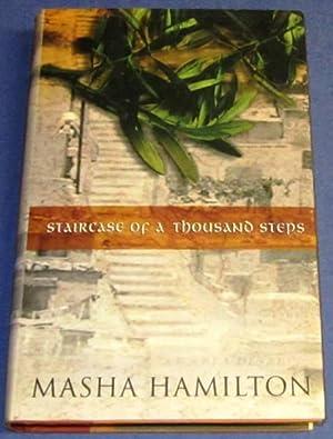 Staircase of a Thousand Steps (Signed 1st): Hamilton, Masha