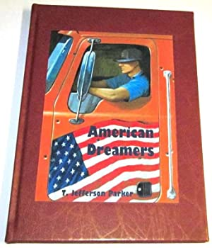 American Dreamers (Lettered Limited): Parker, T. Jefferson