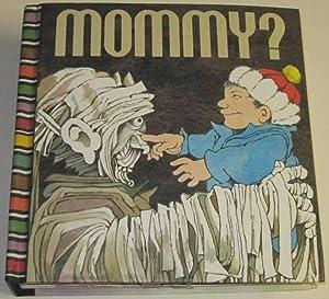Mommy? A Pop-Up book: Vorinks, Arthur (Illustrations