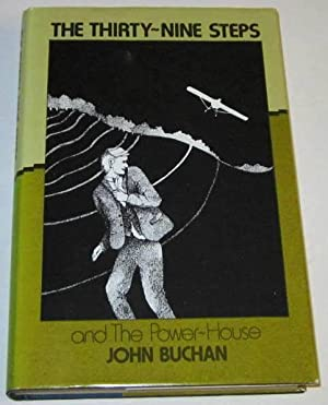 The Thirty-Nine Steps with The Power-House: Buchan, John