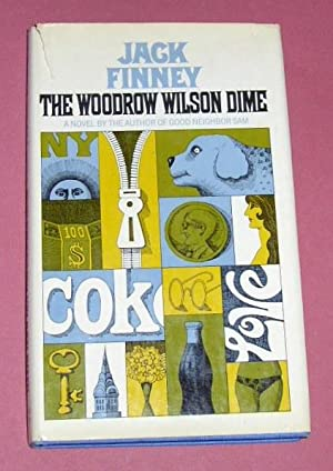 The Woodrow Wilson Dime (not remaindered): Finney, Jack