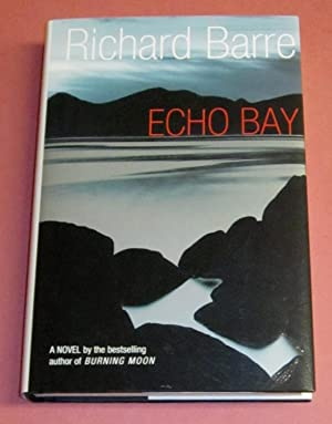 Echo Bay (signed limited): Barre, Richard (George