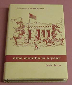 Nine Months is a Year: Bourne, Eulalia