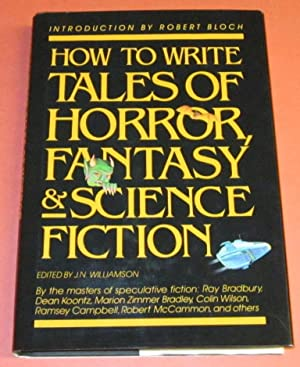 How to Write Tales of Horror, Fantasy: Williamson, J. N.,