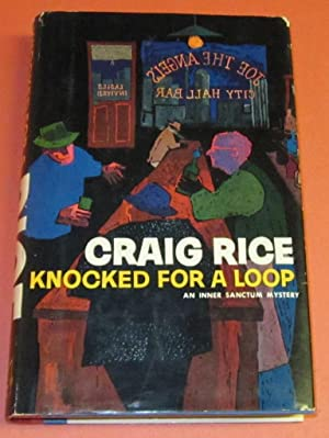 Knocked for a Loop: Rice, Craig
