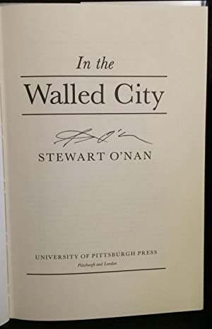In the Walled City (Signed): O'Nan, Stewart