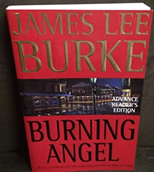 Burning Angel (Signed ARC): Burke, James Lee