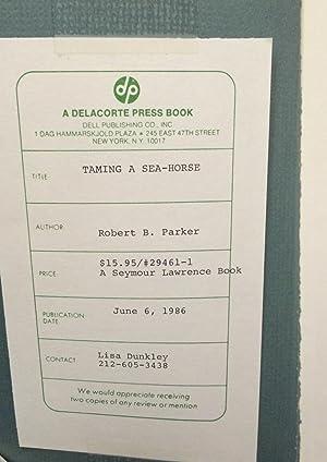 Taming a Sea-Horse (Uncorrected Proof): Parker, Robert B.