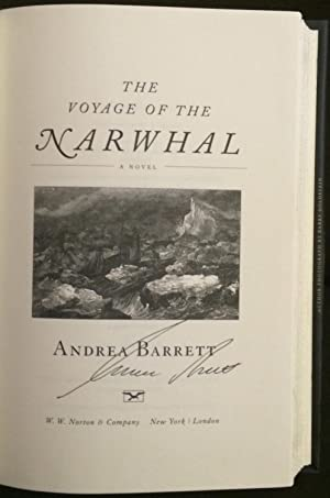 The Voyage of the Narwhal (Signed): Barrett, Andrea