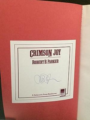 Crimson Joy (Signed Uncorrected Proof): Parker, Robert B.