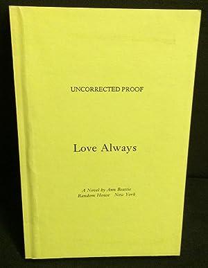 Love Always (Uncorrected Proof): Beattie, Ann