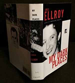 My Dark Places (Signed): Ellroy, James
