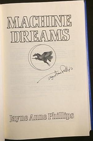 Machine Dreams (Signed): Phillips, Jayne Anne