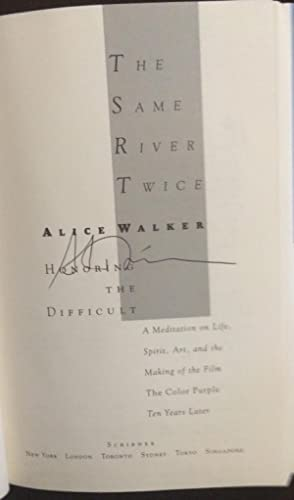 The Same River Twice: A Memoir (Signed): Walker, Alice