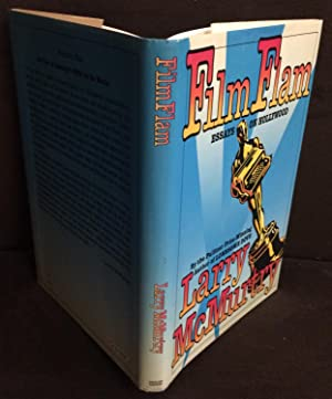 Film Flam : Essays on Hollywood (Signed & Inscribed): McMurtry, Larry