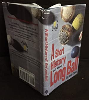 A Short History of the Long Ball: Cronin, Justin