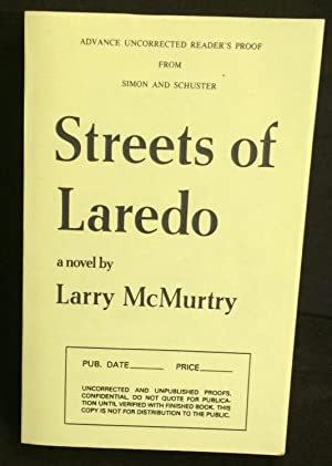 Streets of Laredo (Uncorrected Proof): McMurtry, Larry
