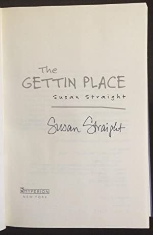 The Gettin' Place (Signed): Straight, Susan