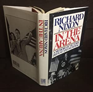 In the Arena (Signed & Inscribed): Nixon, Richard