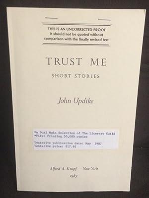 Trust Me (Uncorrected Proof): Updike, John