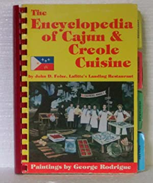 The Encyclopedia of Cajun & Creole Cuisine: Folse, John D.