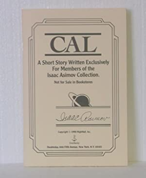Cal: A Short Story Written Exclusively for Members of the Isaac Asimov Collection