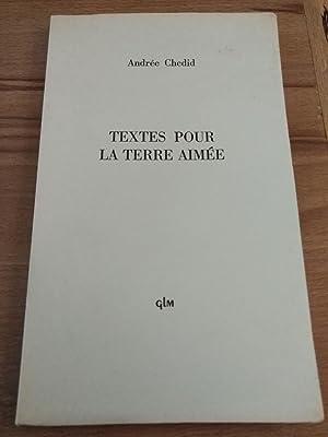 Textes pour la terre aimée: Andrée CHEDID