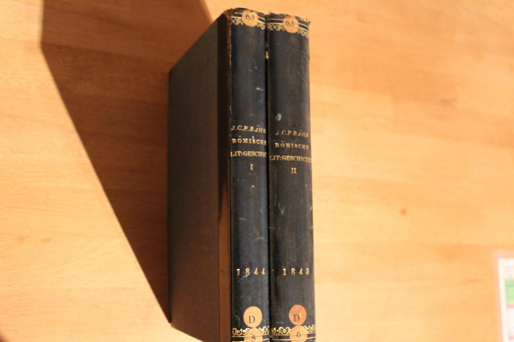 Geschichte der Römischen Literatur. 2 Bände.: Bähr, Johann Christian