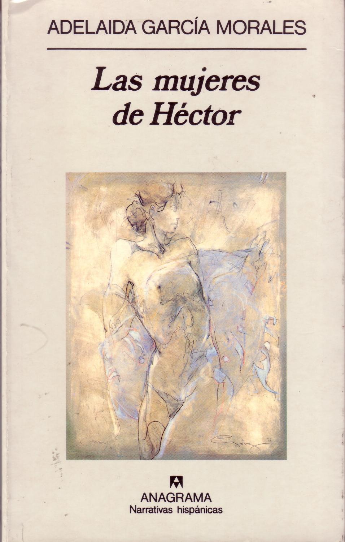 Las Mujeres De Hector: Adelaida García Morales