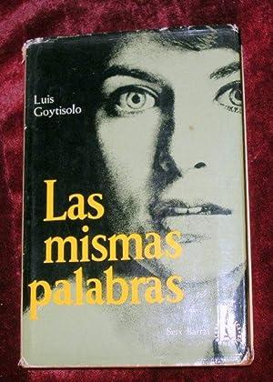 LAS MISMAS PALABRAS: GOYTISOLO LUIS