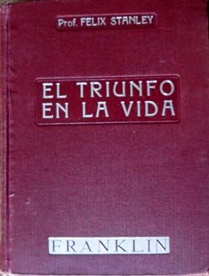 EL TRIUNFO EN LA VIDA: FELIX STANLEY