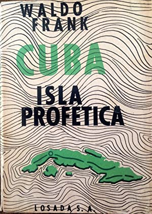 CUBA, ISLA PROFETICA: FRANK WALDO