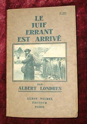 LE JUIF ERRANT EST ARRIVE: LONDRES ALBERT