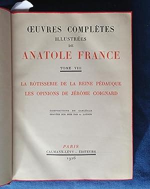 LA ROTISSERIE DE LA REINE PEDAUQUE. LES OPINIONS DE JEROME COIGNARD: FRANCE ANATOLE