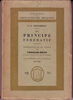 DU PRINCIPE FEDERATIF: PROUDHON P.J