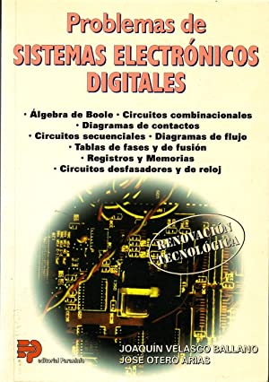 Problemas De Sistemas Electrónicos Digitales: Joaquín Velasco Ballano José Otero Arias