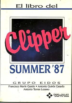 El Libro Del CLIPPER Summer 87: Francisco Martín Quirós Antonio Quirós Casado Antonio Torres Lozano