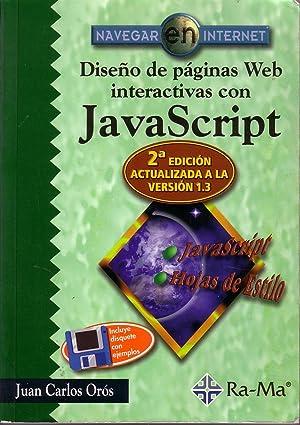 Diseño De Páginas Web Interactivas Con Java: Juan Carlos Orós