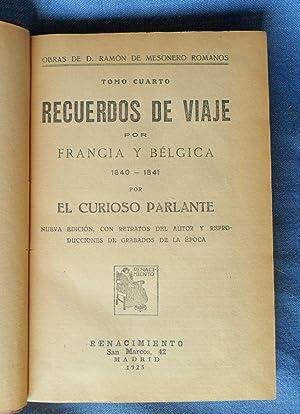 Recuerdos De Viaje Por Francia Y Belgica 1840 1841: Ramón de Mesonero Romanos