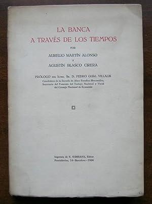 LA BANCA A TRAVES DE LOS TIEMPOS: AURELIO MARTIN ALONSO