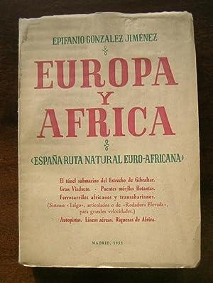 EUROPA Y AFRICA España ruta natural euro africana: EPIFANIO GONZALEZ JIMENEZ