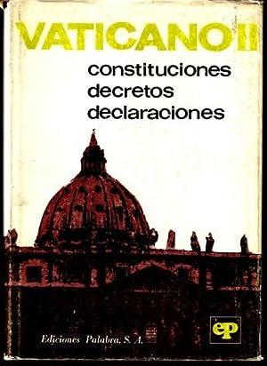 VATICANO II Constituciones Decretos Declaraciones: VVAA