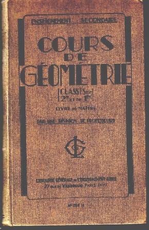 COURS DE GEOMETRIE Livre du Maitre: LIBRAIRIE GENERALE DE L'ENSEIGNEMENT LIBRE