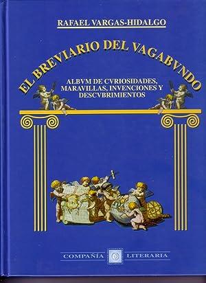 EL BREVIARIO DEL VAGABUNDO Album de curiosidades: RAFAEL VARGAS HIDALGO