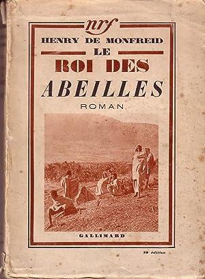Le Roi Des Abeilles: Henry De Monfreid