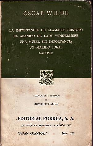 La Importancia De Llamarse Ernesto,El Abanico De Lady Windermere,Una Mujer Sin Importancia,Un ...