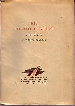 EL PILOTO PERDIDO. Versos: Jacinto Soledad. Ram�n Ferreiro
